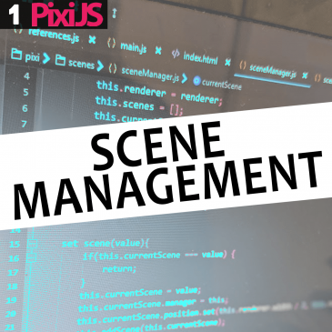 HTML5 build series pt 1. – Scene management