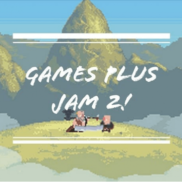 Game Jam: GamesPlusJam 2