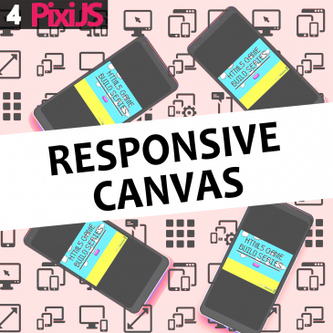 HTML5 build series pt 4. – Responsive Canvas