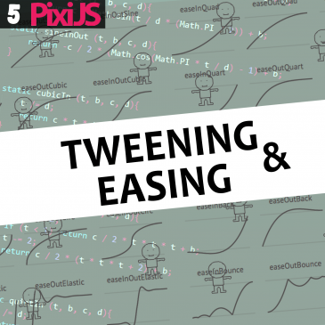 HTML5 build series pt 5. – Tweening and Easing