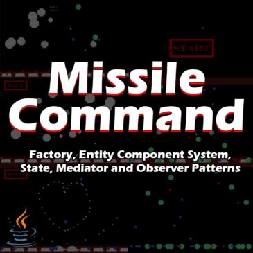 Missile command – design patterns